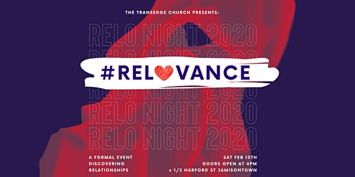 RELO NIGHT - #RELOVANCE 'Discovering Relationships'