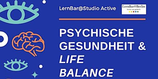 LernBar@Studio Active  - Psychische Gesundheit & Life Balance