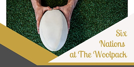 Six Nations at The Woolpack Inn tickets