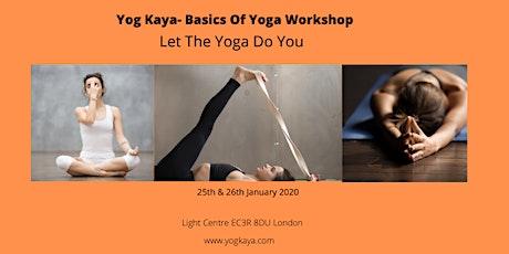 Yog kaya- Basics Of Yoga tickets