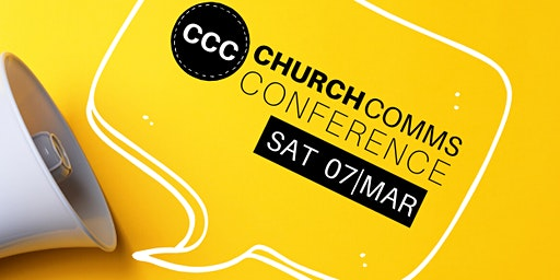 CCC: CHURCH COMMS CONFERENCE