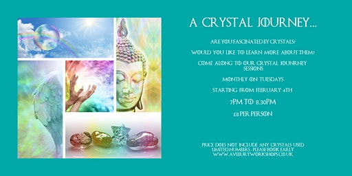 A Crystal Journey - £8pp