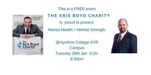 The Kris Boyd Charity Presents  Mental Health = Mental Strength AYR, an evening not to be missed