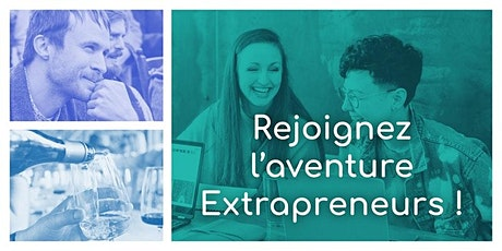 Extrapreneurs 5 - Welcome en Petit Groupe billets