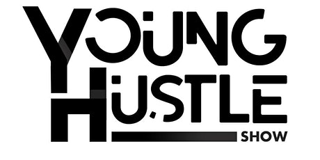 The Young Hustle Show - January 31st tickets