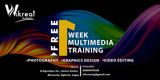ONE WEEK FREE MULTIMEDIA TRAINING
