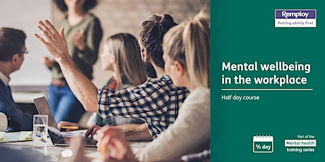 Mental Wellbeing in the Workplace - half day - Leeds tickets