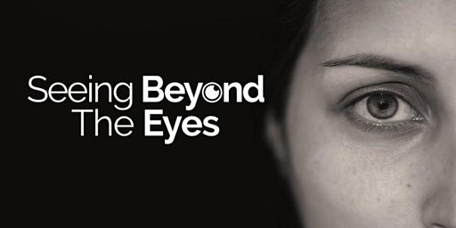 Seeing Beyond the Eyes Free 6 Point CET Workshop - Norwich