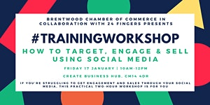 Training Workshop: How To Target, Engage & Sell Using...