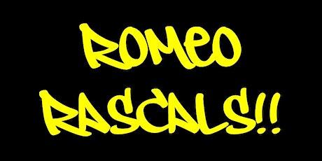 Romeo Rascals #1 tickets