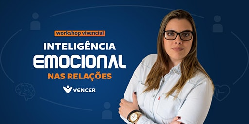 Workshop Vivencial   INTELIGÊNCIA EMOCIONAL NAS RE
