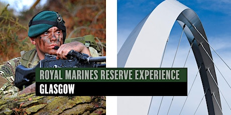Royal Marines Reserve Experience event - Glasgow tickets