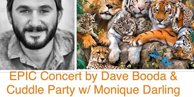 Epic Concert by Dave Booda & Cuddle Party w/ Monique Darling & Peter Petersen