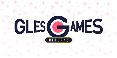 The Return of GlesGames tickets