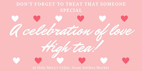 A Celebration of Love High Tea tickets