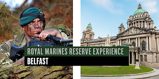 Royal Marines Reserve Experience event - Belfast