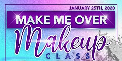 Make Me Over - Makeup Class