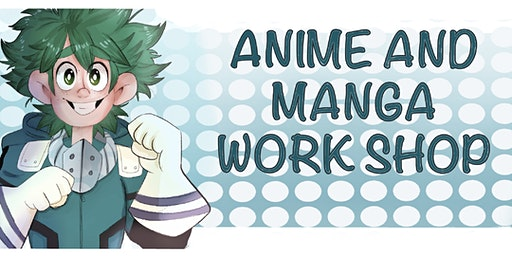 Anime Workshop with Dommy Downs