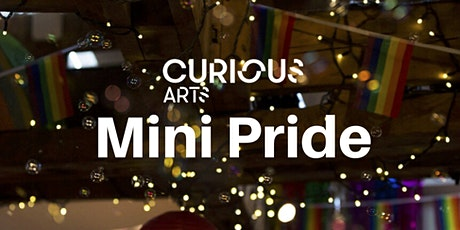 Curious Arts: Mini Pride tickets