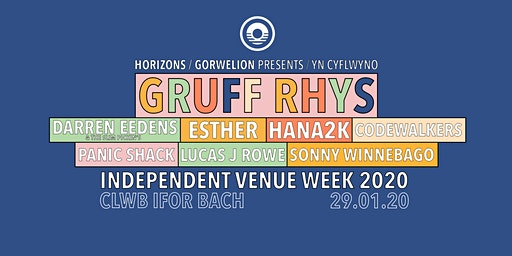 Horizons presents Independent Venue Week/BBC 6Music @ Clwb Ifor Bach