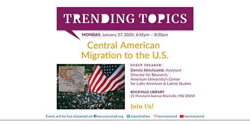 Discussion on Central American Migration to the US  -  Public Welcome
