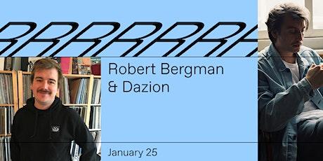 Robert Bergman & Dazion tickets