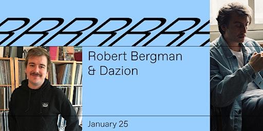 Robert Bergman & Dazion