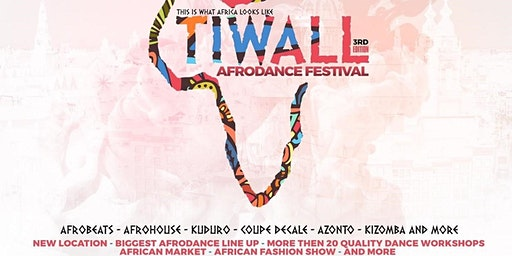 TiWall Afro Dance Festival 2020 Amsterdam - The Ultimate Afrodance Event