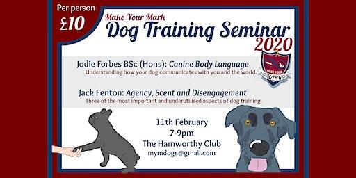Make Your Mark Dog Training Seminar