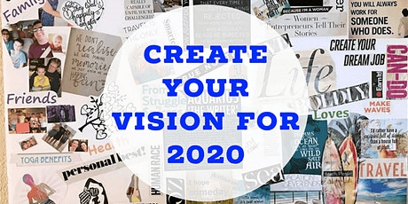 Create Your Vision for 2020 - Personally & Professionally tickets