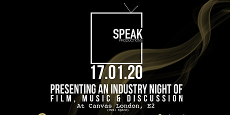 SPEAK PRODUCTIONS: A NIGHT OF FILM, MUSIC & DISCUSSION tickets