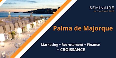 PALMA 2020 Marketing + Recrutement + Finance = CROISSANCE tickets