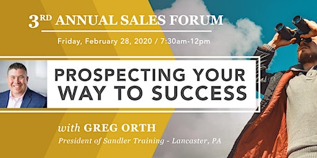 3rd Annual Sales Forum: Prospecting Your Way to Success! tickets