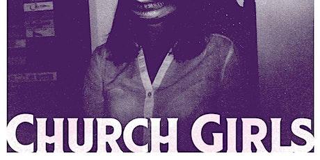 CHURCH GIRLS (philly) • Ruff Wizard • Upsetting tickets