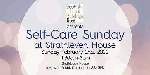 Self-Care Sunday at Strathleven House