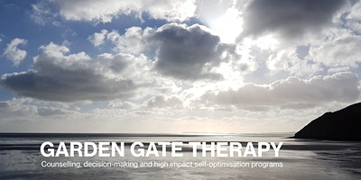 2 Day Individual or Couple Program: Garden Gate Therapeutic Self-Optimisation – May 7th & 8th 2020