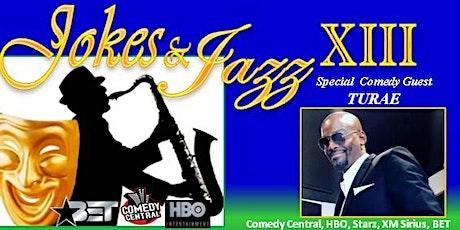JOKES & JAZZ 13: 3rd YEAR Anniversary Celebration (Stand-up COMEDY & Live Jazz)  tickets