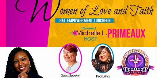 Women of Love and Faith Hat Empowermentnt Luncheon