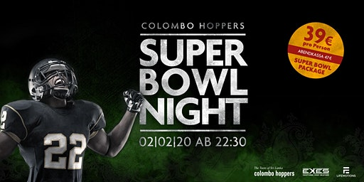 Super Bowl Night 2020 @ Colombo Hoppers