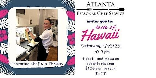 APCS Chef Showcase Series: TASTE OF HAWAII by CHEF NIA THOMAS