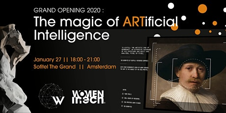 "Grand Opening 2020 - ""The Magic of ARTificial Intelligence"" tickets"