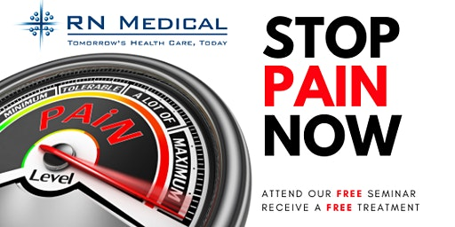 2020 STOP PAIN NOW LASER SEMINAR & FREE TREATMENT