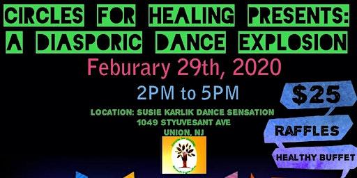 Circles for Healing:  A Diasporic Dance Explosion