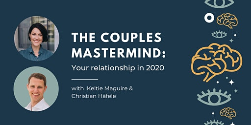 The Couples Mastermind: Your relationship in 2020