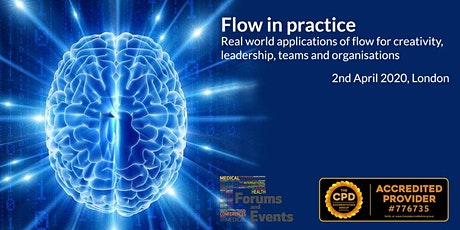 Flow in practice Real world applications of flow for creativity, leadership tickets