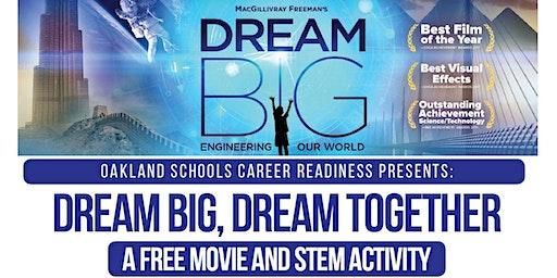 Dream Big, Dream Together: A Family Movie and STEM Activity