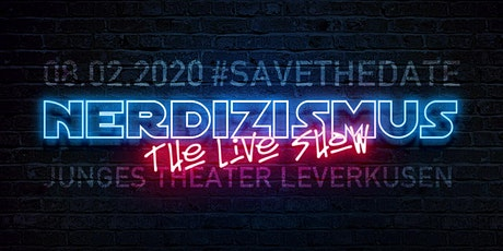 Nerdizismus - The Live Show Tickets