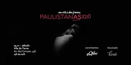 Paulistanas 2020 ingressos