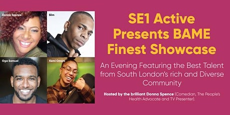 SE1 Active Presents BAME Finest Showcase tickets