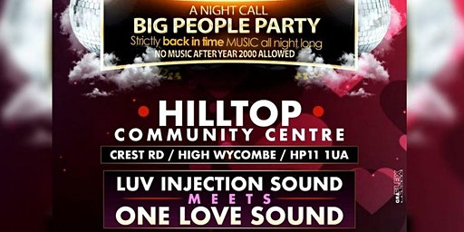 Big People Party - Luv Injection Sound Meets One Love Sound